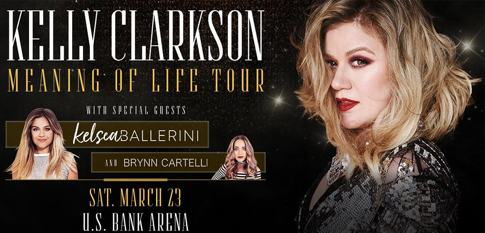 U.S. Bank Arena - Kelly Clarkson - Meaning of Life Tour